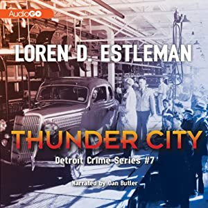 Thunder City | [Loren D. Estleman]