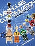 Minifigure Customization: Populate Your World!