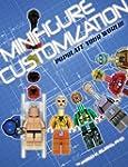 Minifigure Customization: Populate Yo...