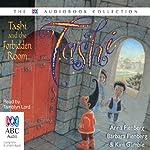 Tashi and the Forbidden Room: Tashi Series, Book 12 | Anna Fienberg,Barbara Fienberg