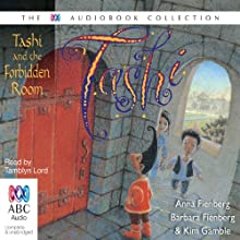 Tashi and the Forbidden Room: Tashi Series, Book 12 Audiobook by Anna Fienberg, Barbara Fienberg Narrated by Tamblyn Lord