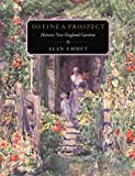 img - for So Fine a Prospect: Historic New England Gardens (Library of New England) Paperback - July 15, 1996 book / textbook / text book