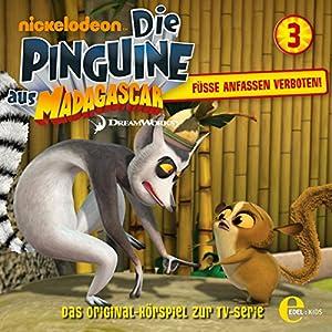 Füsse anfassen verboten (Die Pinguine aus Madagascar 3) Hörspiel