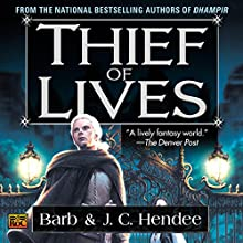 Thief of Lives (       UNABRIDGED) by Barb Hendee, J. C. Hendee Narrated by Tanya Eby