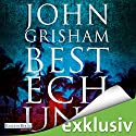 Bestechung (Bestechung 1) Audiobook by John Grisham Narrated by Charles Brauer