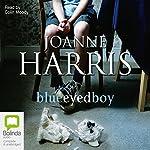 Blueeyedboy | Joanne Harris