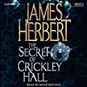 The Secret of Crickley Hall (       UNABRIDGED) by James Herbert Narrated by David Rintoul
