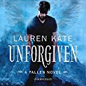 Unforgiven: Book 5 of the Fallen Series Audiobook by Lauren Kate Narrated by Justine Eyre