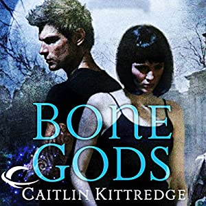 Bone Gods Audiobook