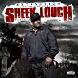 Sheek Louch / Extinction: Last of a Dying Breed