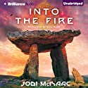 Into the Fire: The Thin Veil, Book 2 Audiobook by Jodi McIsaac Narrated by Kate Rudd