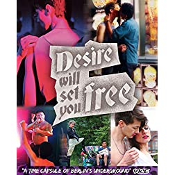 Desire Will Set You Free [Blu-ray]
