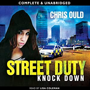 Street Duty: Knock Down | [Chris Ould]