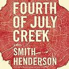 Fourth of July Creek: A Novel Hörbuch von Smith Henderson Gesprochen von: MacLeod Andrews, Jenna Lamia