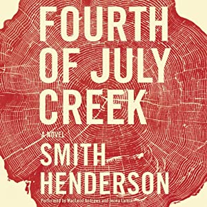 Fourth of July Creek Audiobook