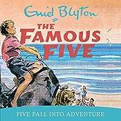 Famous Five: Five Fall Into Adventure: Book 9   Enid Blyton