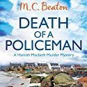 Death of a Policeman: Hamish Macbeth, Book 29 Audiobook by M. C. Beaton Narrated by David Monteath