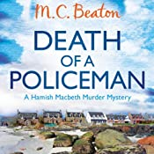 Death of a Policeman: Hamish Macbeth, Book 30 | M. C. Beaton