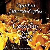 Country Plot | [Cynthia Harrod-Eagles]