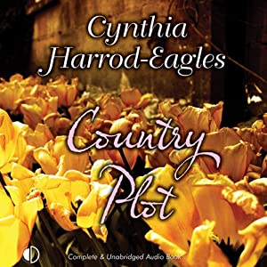 Country Plot | [Cynthia Harrod-Eagles]