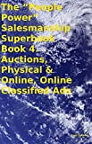 """The """"People Power"""" Salesmanship Superbook Book 4. Auctions, Physical & Online, Online Classified Ads"""