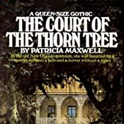 The Court of the Thorn Tree | [Patricia Maxwell]