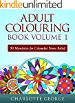 Adult Colouring Book - Volume 1: 50 M...