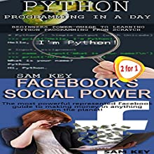 Python Programming Professional Made Easy & Facebook Social Power: Programming #43 Audiobook by Sam Key Narrated by Millian Quinteros