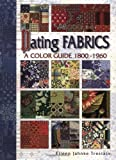 Dating Fabrics - A Color Guide: 1800-1960