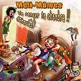 echange, troc Meli-Momes - Va Ranger Ta Chambre Charles