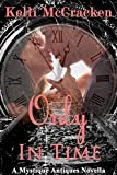 Only in Time (Mystique Antiques)