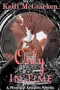 Only In Time by Kelli McCracken ebook deal
