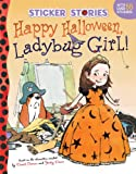 Happy Halloween, Ladybug Girl!