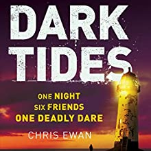 Dark Tides (       UNABRIDGED) by Chris Ewan Narrated by Alex Tregear
