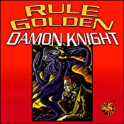 Rule Golden | [Damon Knight]