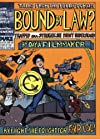 Bound by Law: Tales from the Public Domain: By Day a Filmmaker, By Night She Fought for Fair Use!