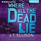 Where All the Dead Lie | J.T. Ellison