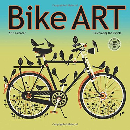 Bike Art 2016 Bicycle Wall Calendar