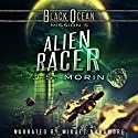 Alien Racer: Black Ocean, Mission 5 Audiobook by J.S. Morin Narrated by Mikael Naramore
