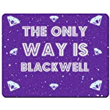 The Only Way Is Blackwell - Premium Mouse Mat (5mm Thick)