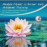 Autogenes-Training: Eine wirksame Entspannungsübung (Mentale Fitness in kurzer Zeit)   Christina Wiesemann
