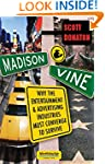 Madison & Vine: Why the Entertainment...