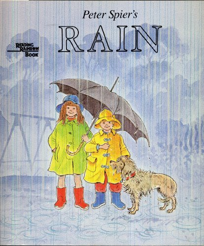PETER SPIER'S RAIN (Reading Rainbow Book)