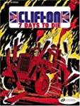 Clifton, Tome 3 : 7 Days to die