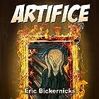 Artifice Hörbuch von Eric Bickernicks Gesprochen von: Eric Bickernicks