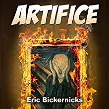 Artifice Audiobook by Eric Bickernicks Narrated by Eric Bickernicks