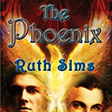 The Phoenix (       UNABRIDGED) by Ruth Sims Narrated by Karl Michaels