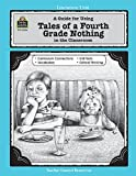 img - for A Guide for Using Tales of a Fourth Grade Nothing in the Classroom (Literature Units) book / textbook / text book