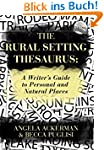 The Rural Setting Thesaurus: A Writer...