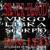 Virgo - Libra - Scorpio: Silver Blood, Book 10 | D.N. Leo